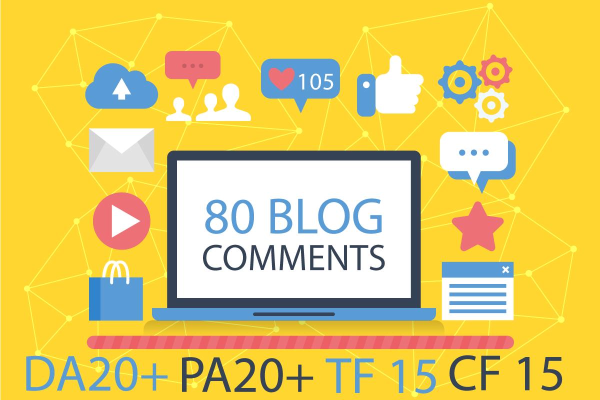 do 80 Uniqe Domain Dofollow Blog CommenTs High Da25+ ...