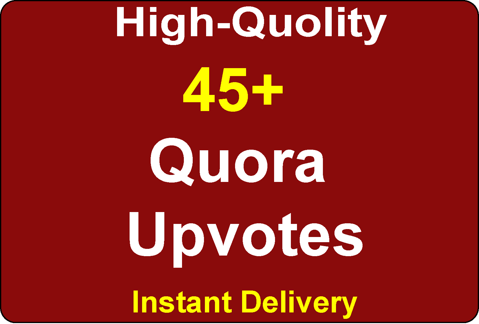 Get 45+ High Quality Worldwide Quora SEO, To complet...
