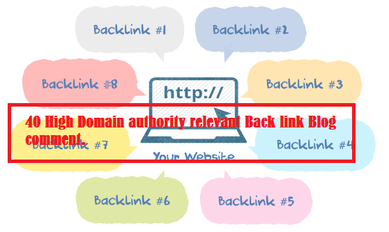 40 High Domain authority relevant Back link Blog comment.