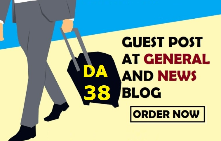 Write and Publish Guest post on DA/PA 38 Blog