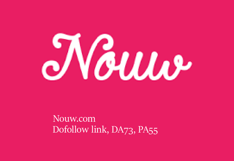 Publish a Guest Post On Nouw. com with a dofollow lin...