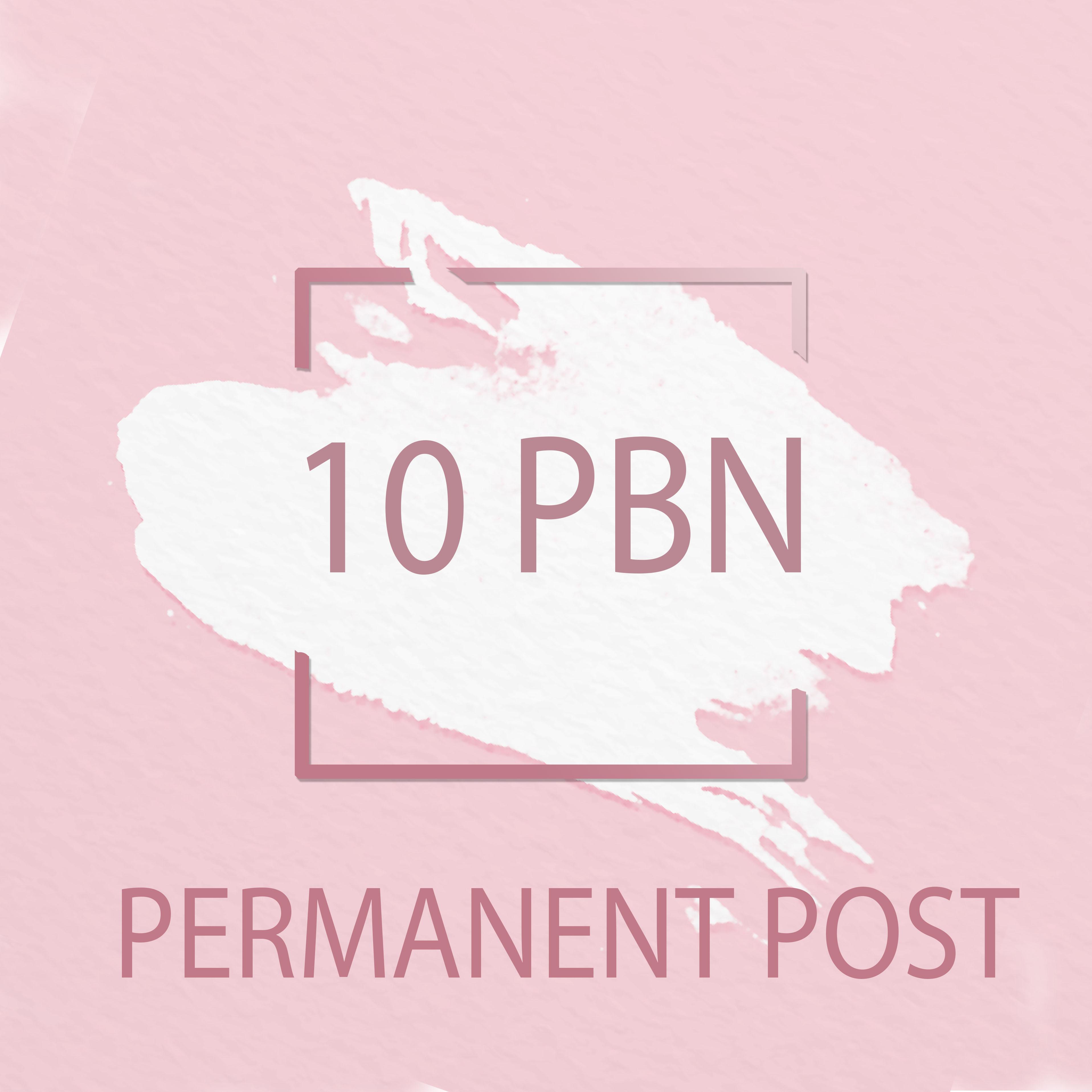 Create 10 Pbn Permanent Posts,  Unique Domains