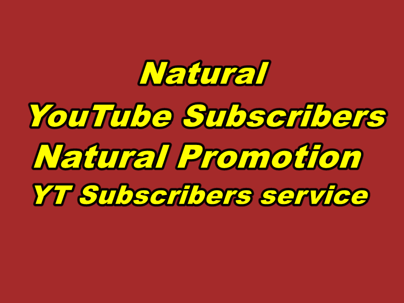 Give You Natural You.Tube Sub Real Natural Promotion Fast Delivery