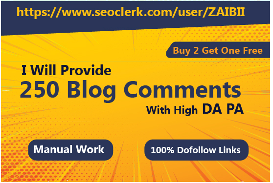 Submit 250 Blog Comment On High DA PA Backlinks