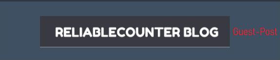 GuestPost on Reliablecounter. com/blog