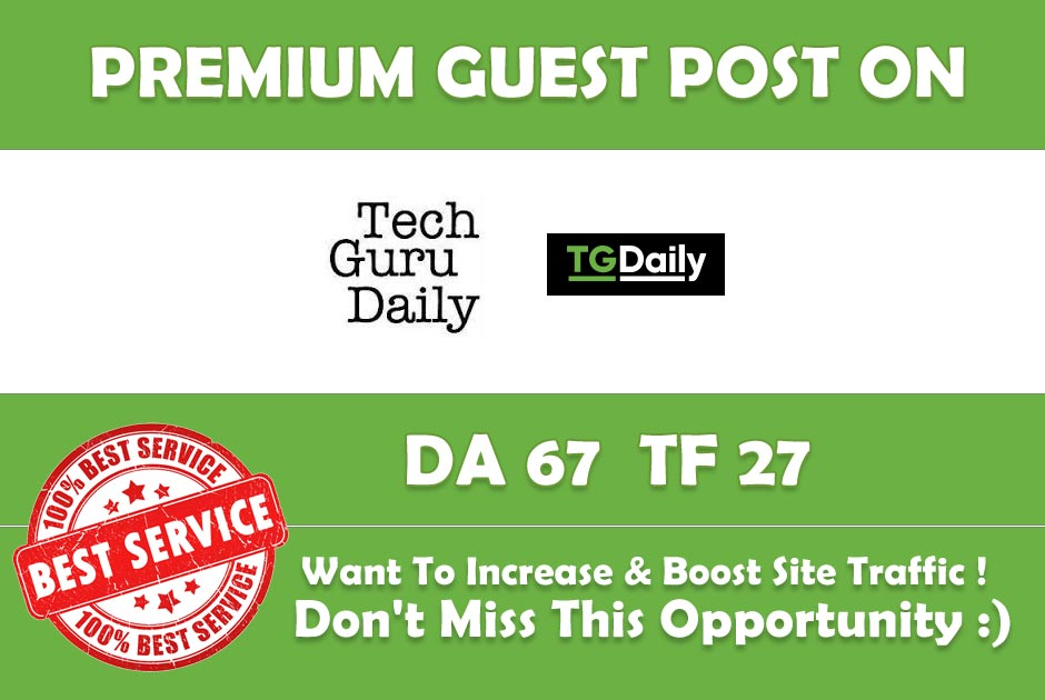 Place A Guest Post On Tgdaily TGDaily.com DA 7A PA 77