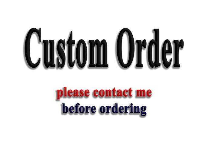 Custom order for my respectful buyers