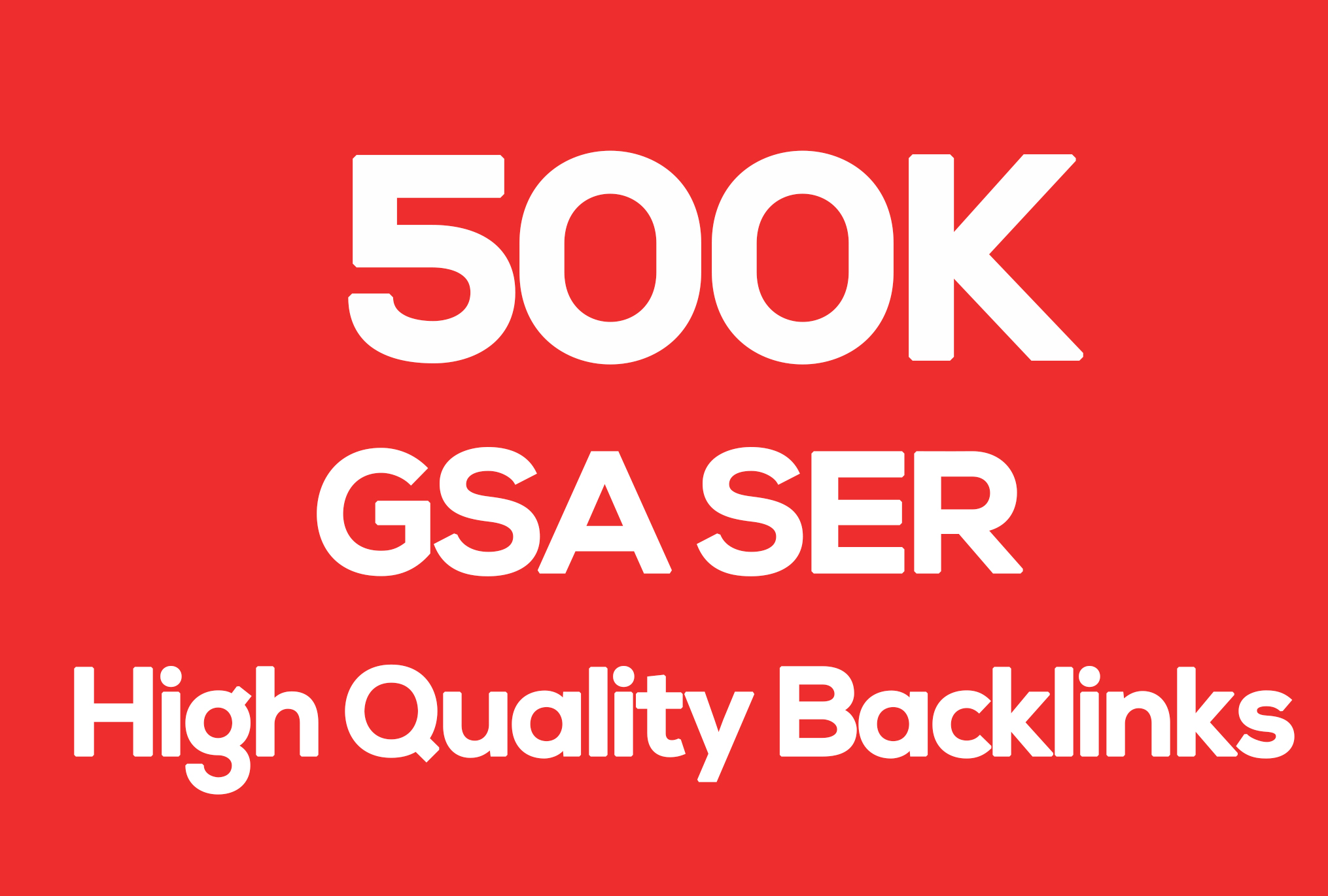 500k SEo Google Authority Baklinks Gsa