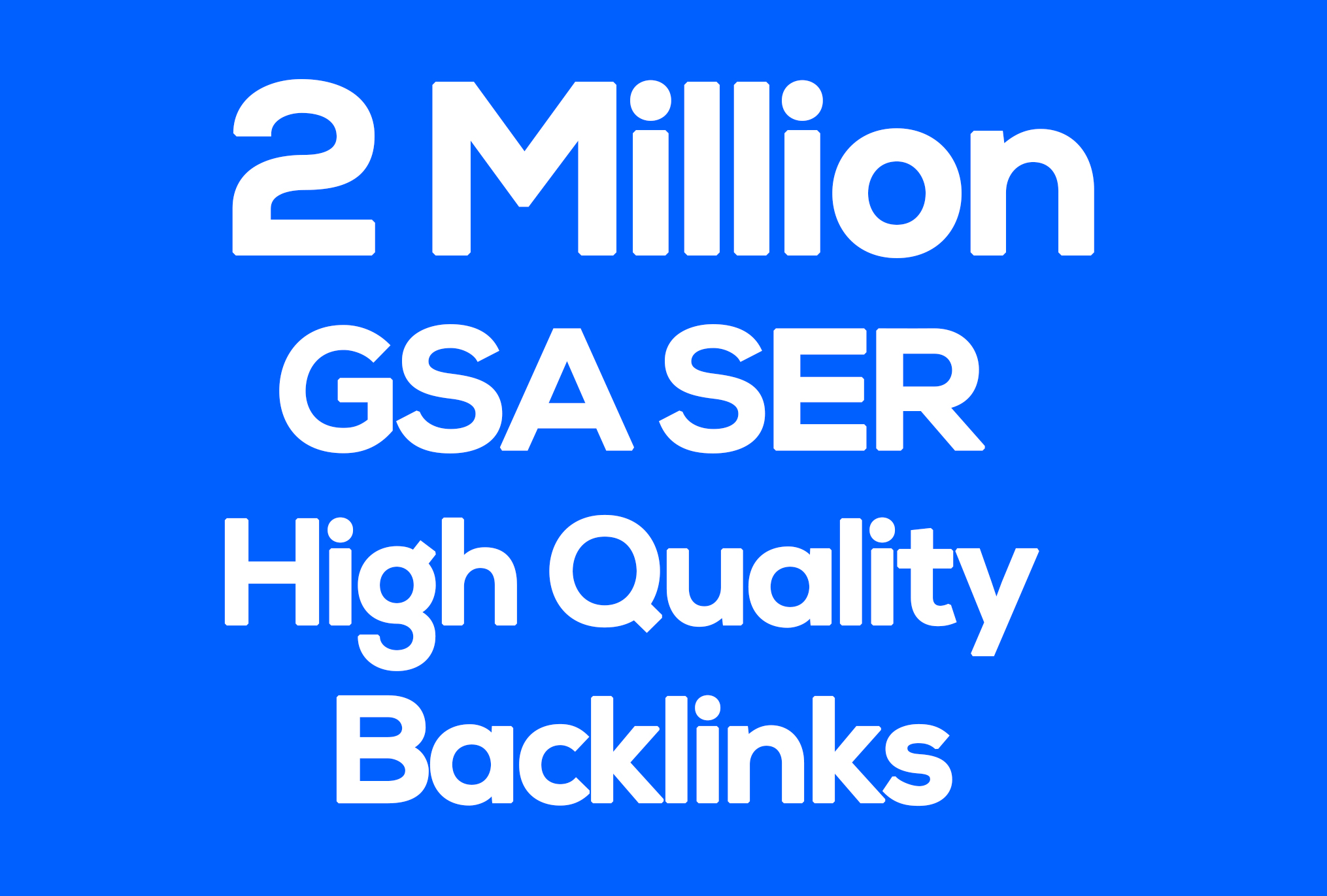 Two million High Quality GSA SER Backlinks for Multi-Tiered link Building