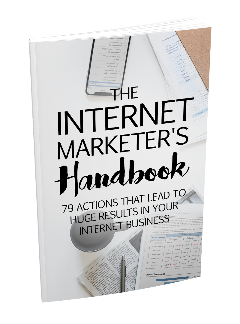 The Internet Marketer Handbooks -79 Actions that lead to huge results In Your Internet Business
