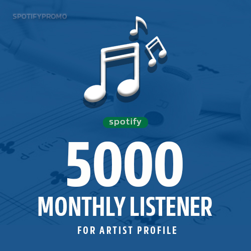 Fast 5000+ Monthly Listener for Artist Profile - Musi...