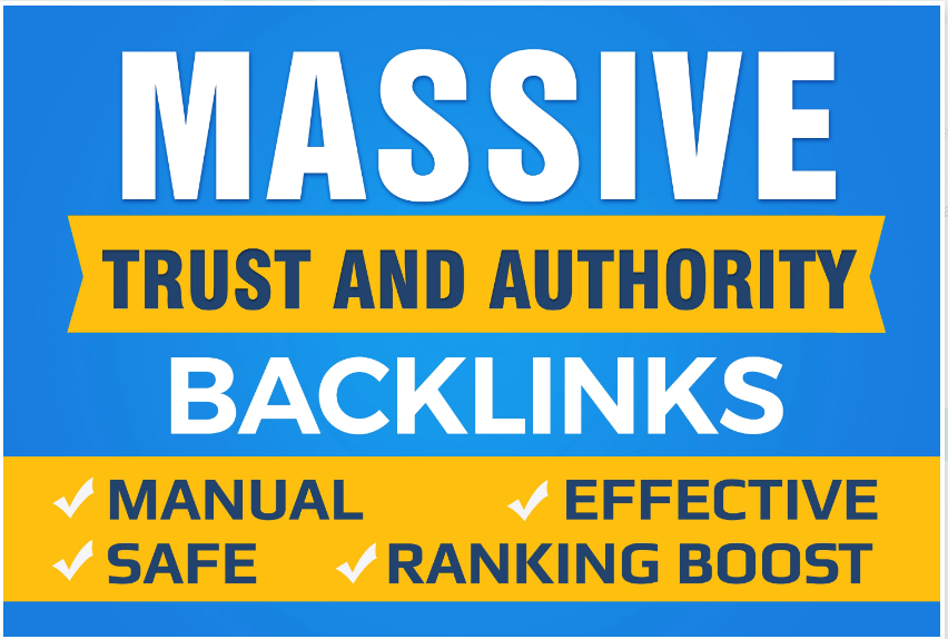 Boost Your Website SEO With Manual High Authority Backlinks And Trust Links