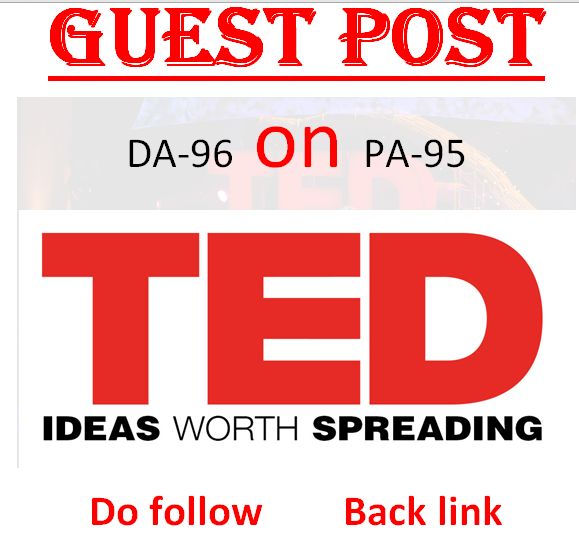 Write & publish a dofollow guest post on TED.com DA 96