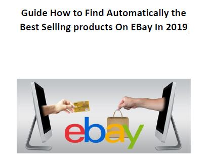 Guide How To Find Automatically The Best Selling prod... eBook
