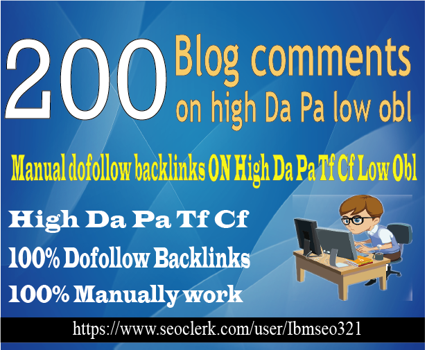 Do 200 Dofollow High Da Pa Blog Comment With Low Obl ...
