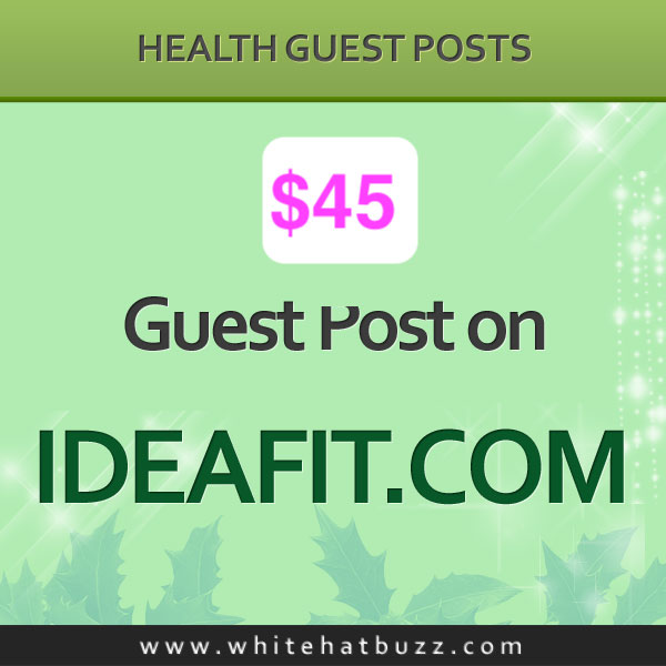 Write And Publish a Guest post on Ideafit Ideafit. com