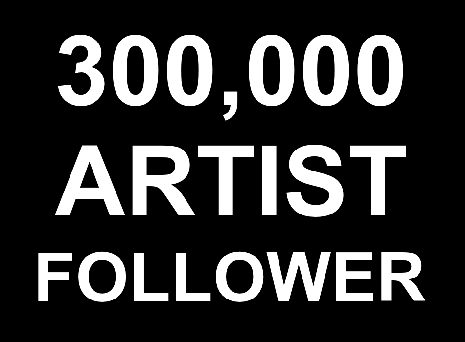24-48 Hours Urgent Delivery 300,000 Artist Real Active Accounts Profile Followers 30 Days Non Drop Guaranteed