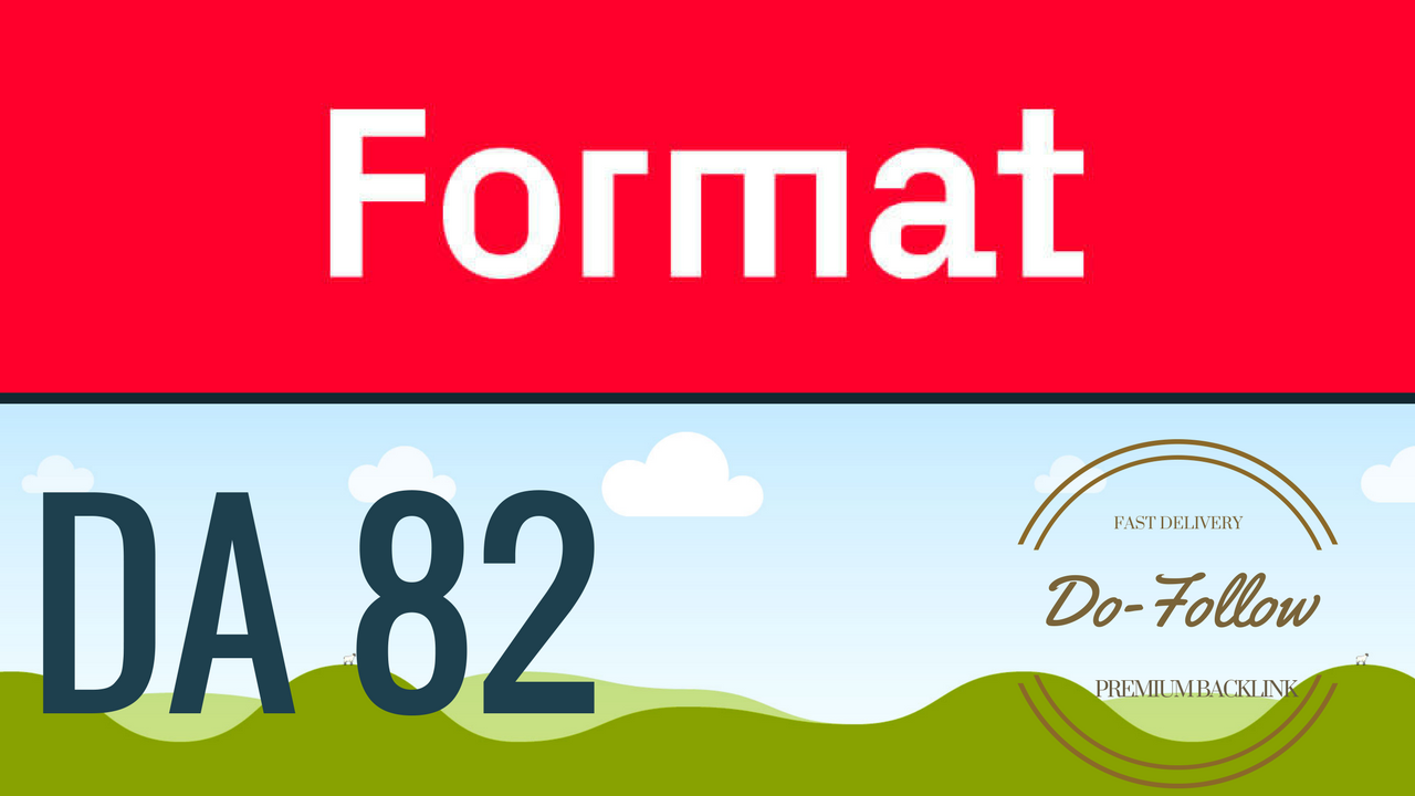 Write and Publish guest post on Format. com DA 82 Dofollow