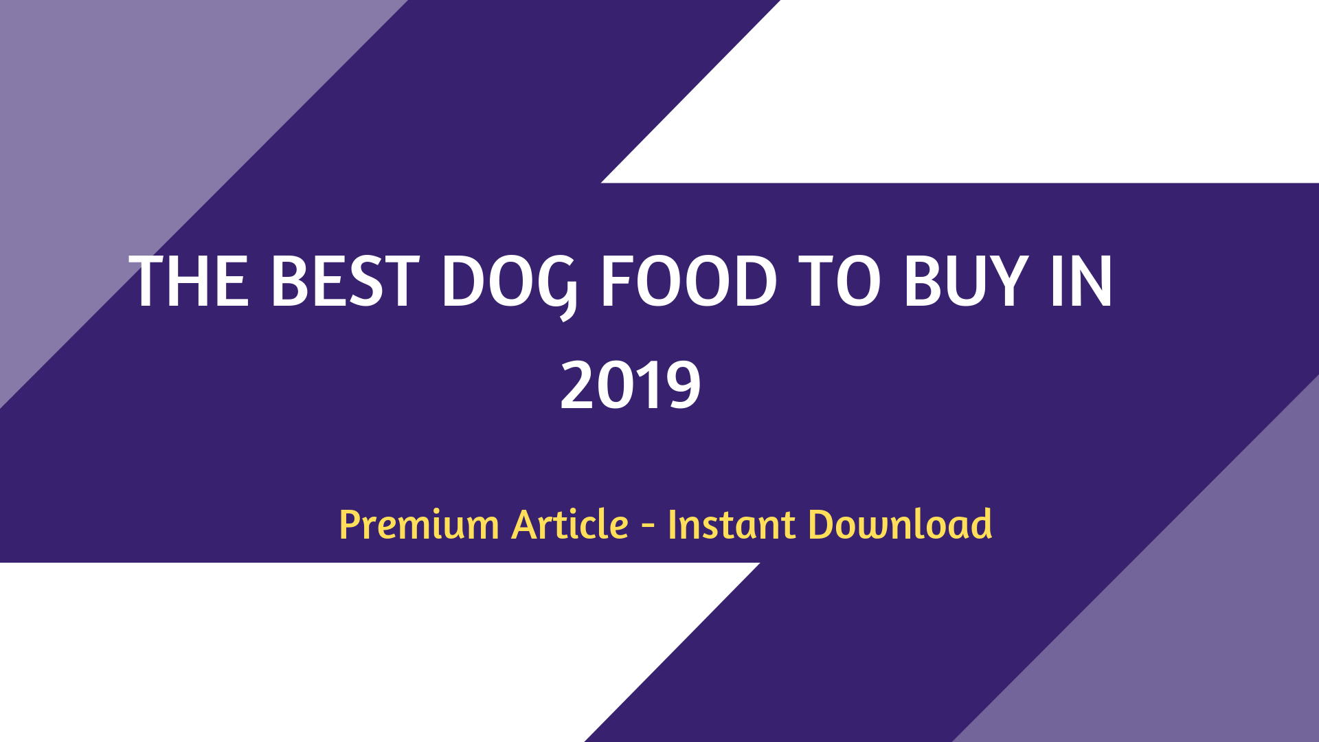 What Are The Best Dog Food in 2019?