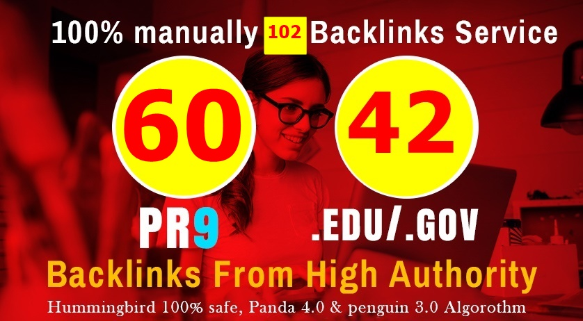 manually do 60 PR9 + 42 EDU/GOV Safe SEO High Pr Backlinks 2019 Best Results