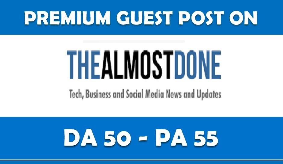 HQ Guest Post On TheAlmostDone. Com