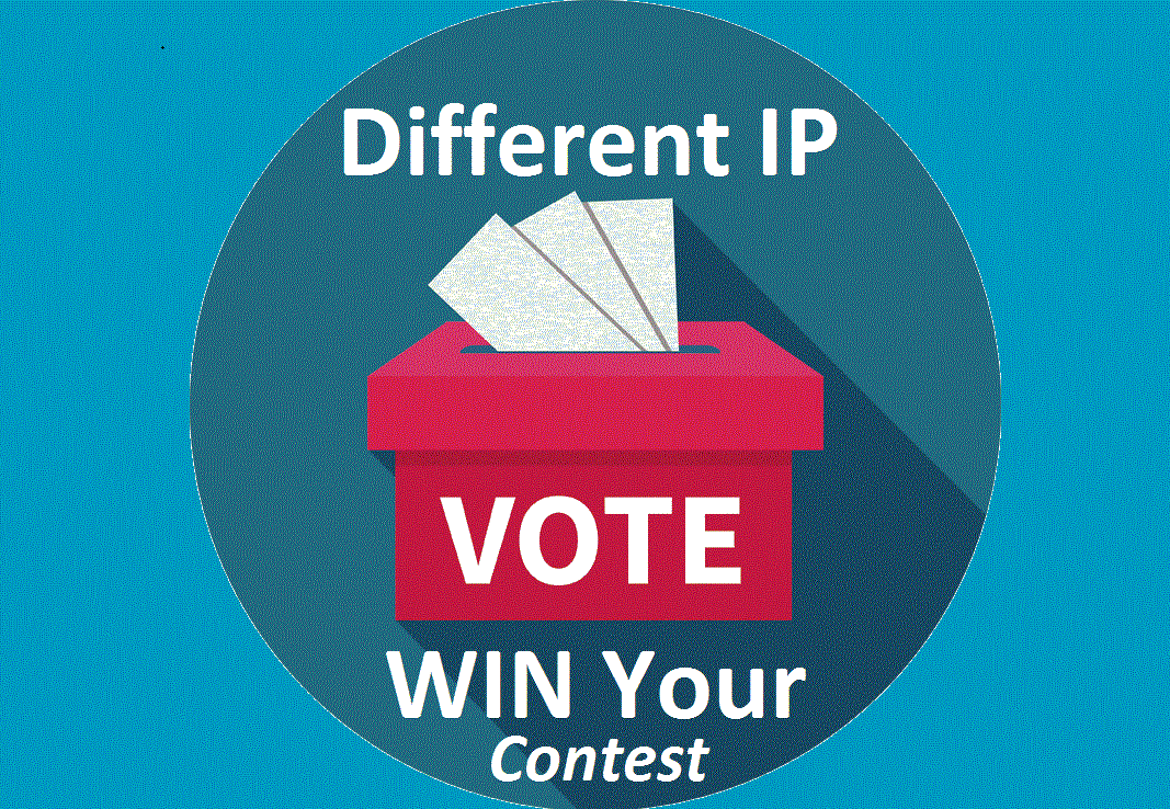 Get you 1000 genuine IP votes poll by any contest tha...