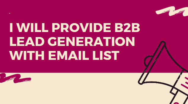 Collect B2B Lead Generation,  Data Entry With Email List