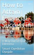 How To Attain Financial Success In Life The 7uncommon... eBook