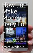 Super Daily Money Maker:The Instant Cash Solution for Life