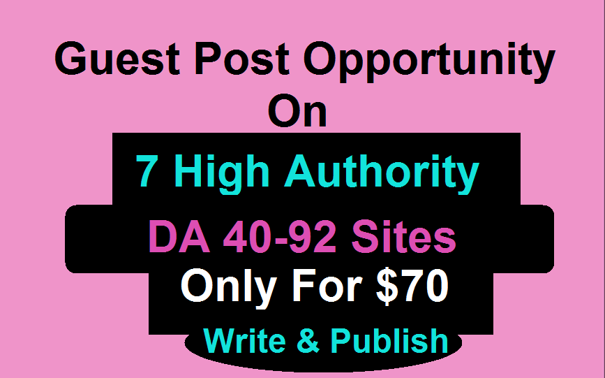 Write And Guest Post On 7 High Authority Sites