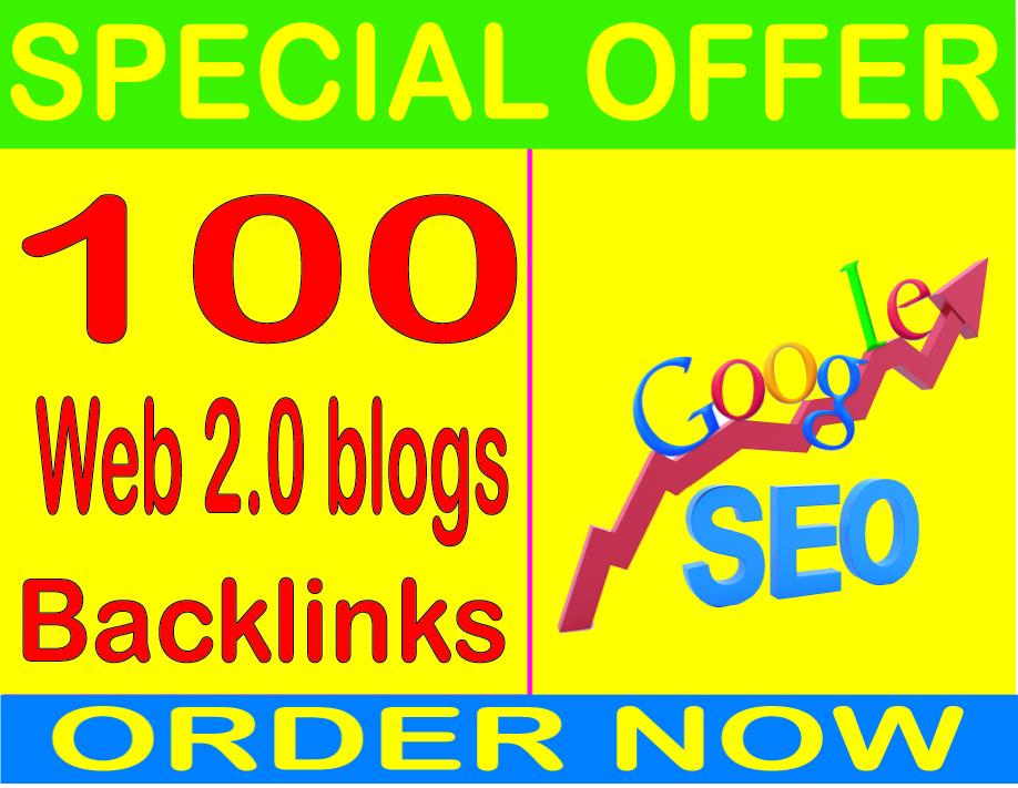 Top SEO Service-2019- I will do 100 Web 2.0 blogs PR9 Safe SEO High Pr Backlinks