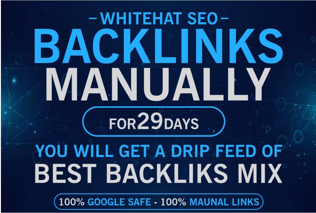 Do Whitehat SEO Backlinks Manually For 29 Days