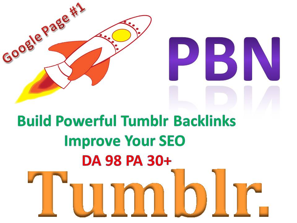 You will Get Powerful 10 Tumblr PBN Backlinks Improve Your SEO