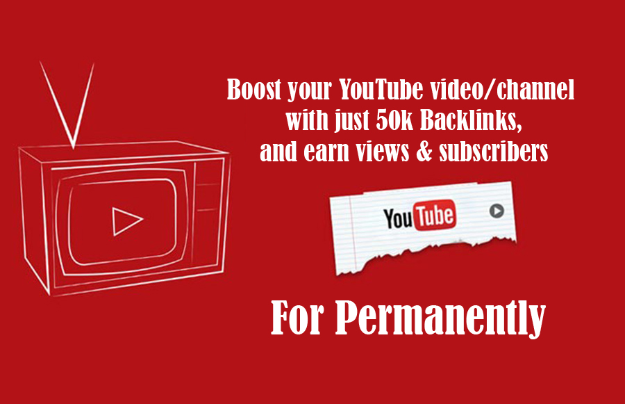 50,000 YouTube Video Backlinks To Improve Your Video Rank