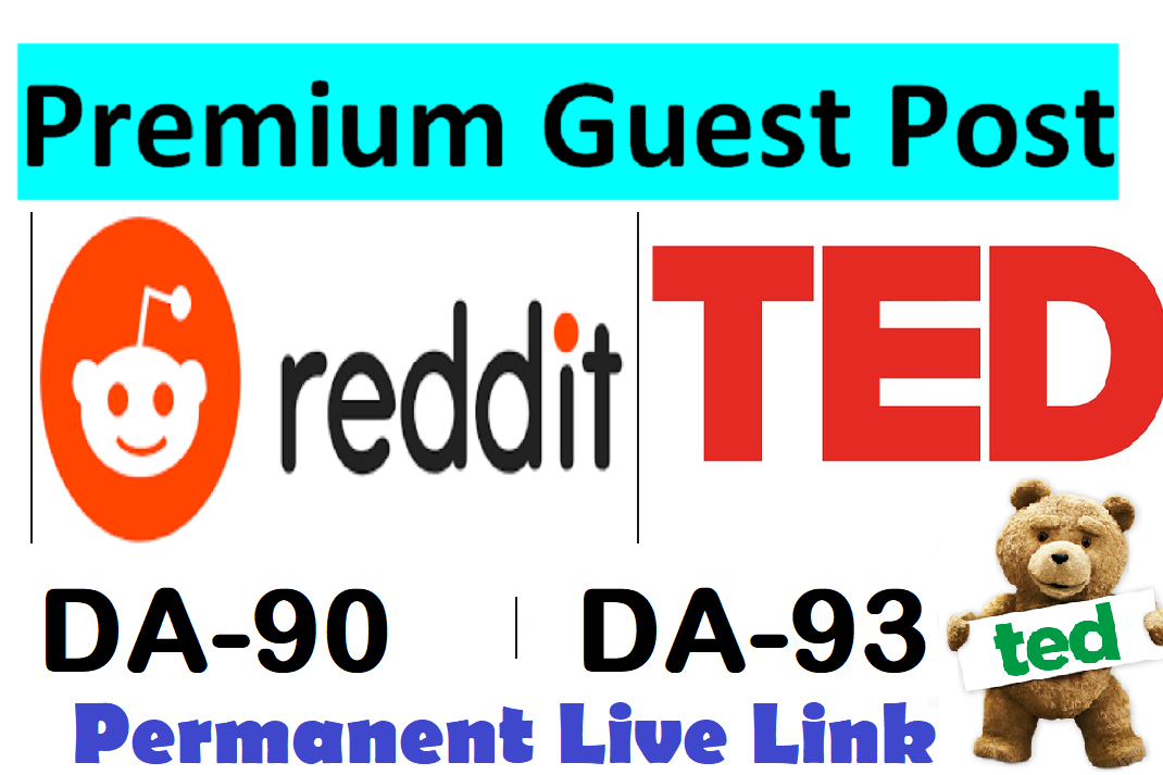 Publish Guest post on Reddit. com & TED. com