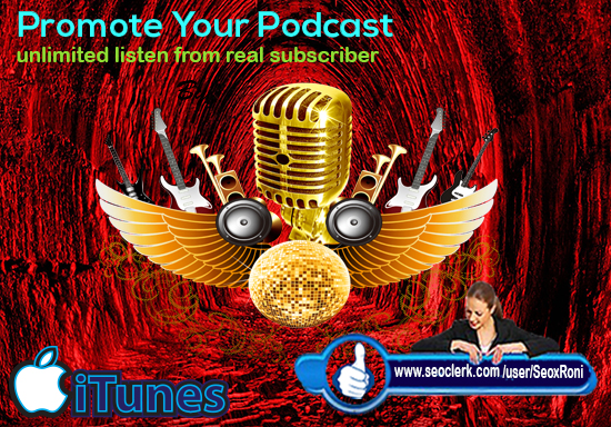 promote your podcast and provide real listeners and ranking