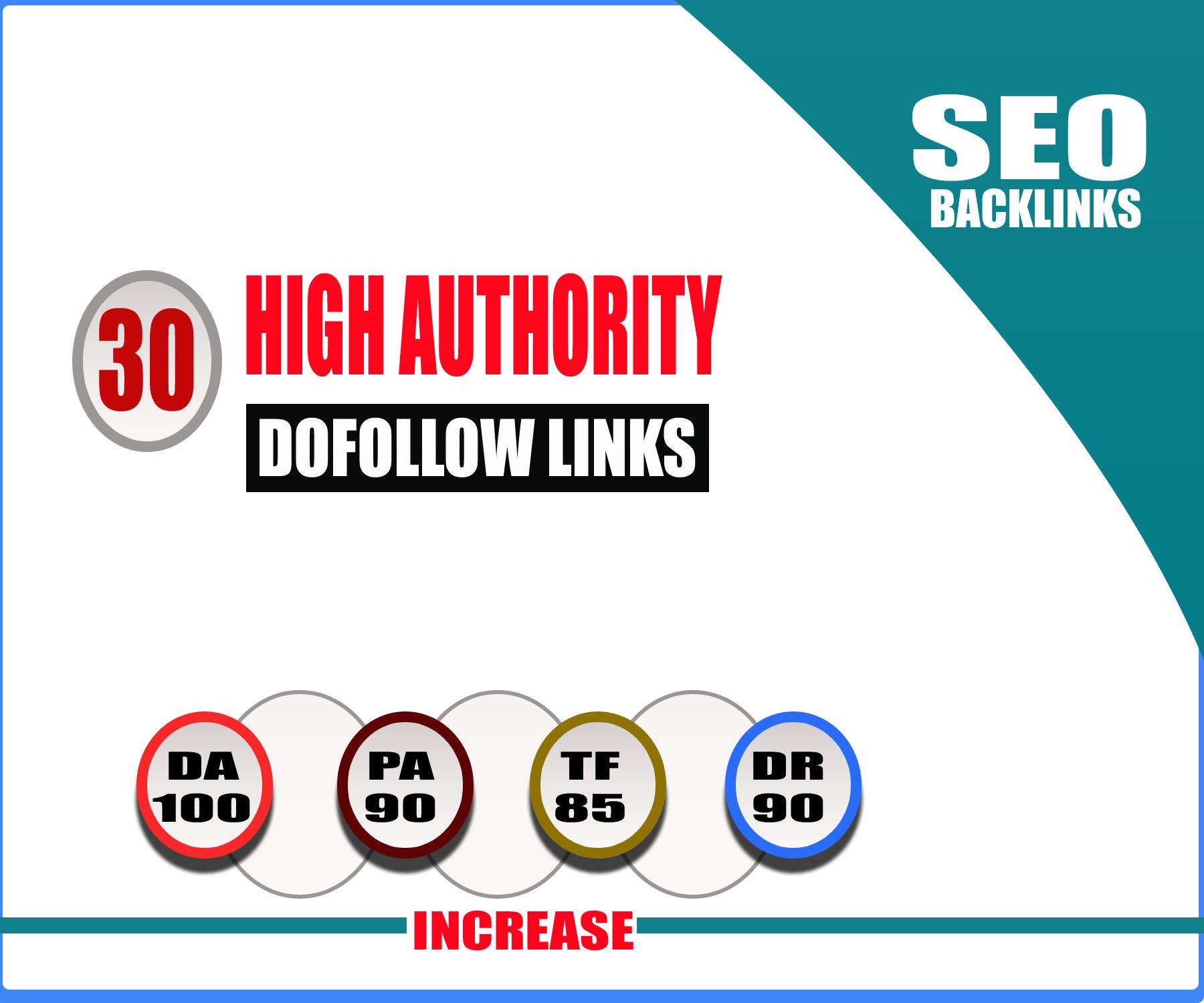 Create 30 High Da,  Powerfull Unique Dofollow Backlinks