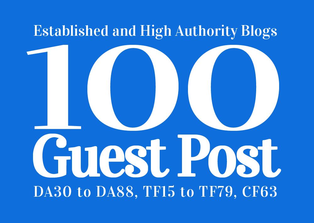 Guest Post 100 High Authority & Established Websites, DA 30-88