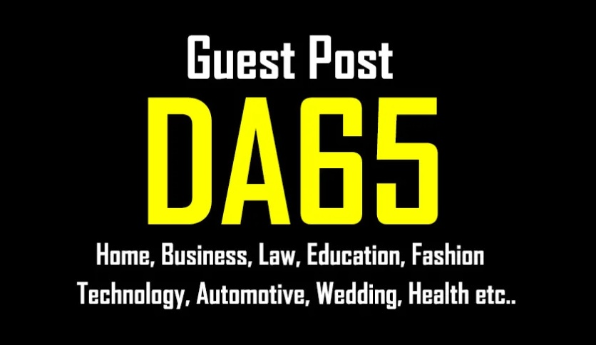Publish A Guest Post On DA65 General Real Site