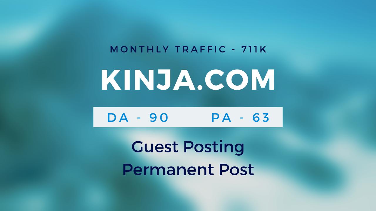 Publish Guestpost on KINJA.COM