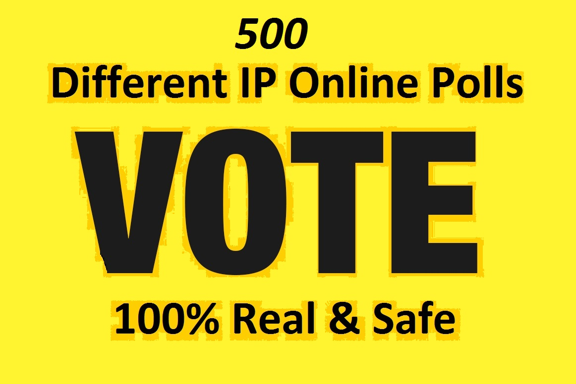 Grow instant 500 Different IP Votes For Any Online Voting Contest Polls