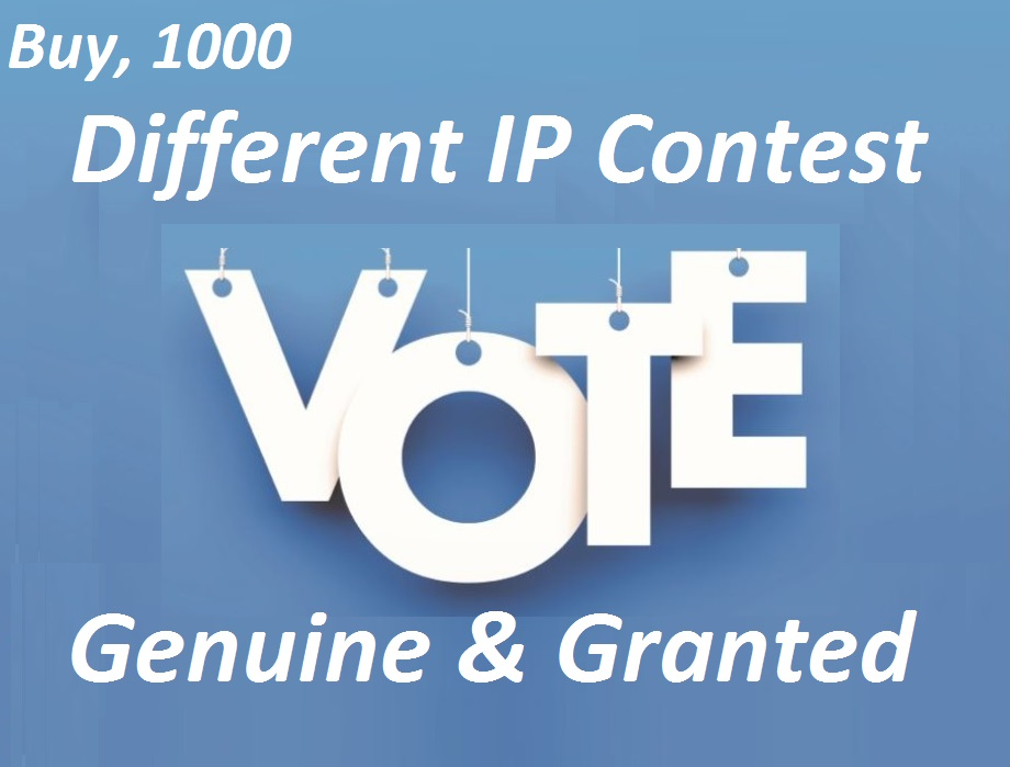 Support you 1000 votes Different ip votes on your poll contest