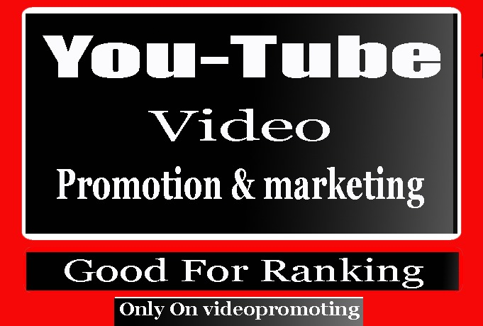 Advertise Organic YouTube video Promotion and Marketing