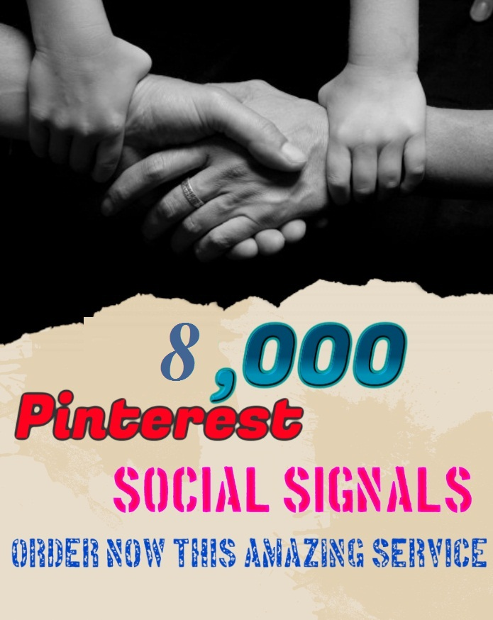 TOP fast Add 8000+ pinterest Social Signals to Improve SEO and Boost Google Ranking