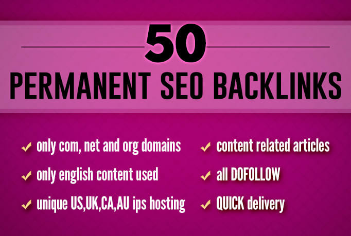 Get 50 Dofollow SEO Permanent Backlinks For Your Website Ranking