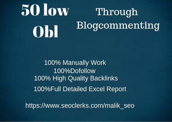Do 50 Low Obl High Da Dofollow Backlinks Through Blogcommenting