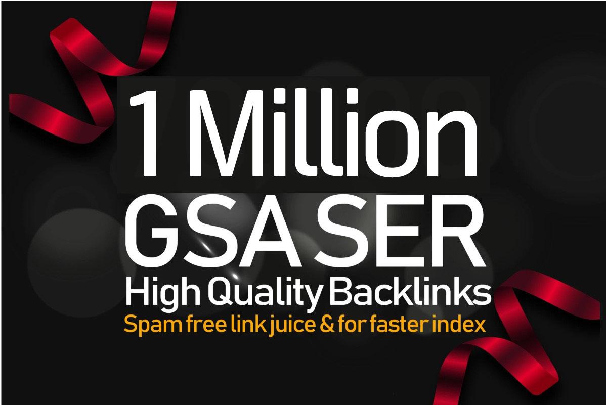 10, 00,000 GSA SER Backlinks For Increase Link Juice,  Ultimate SEO