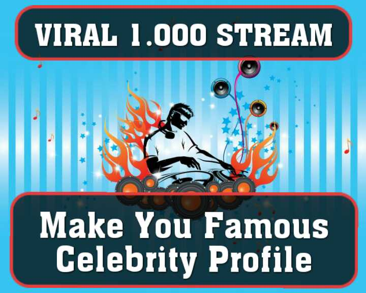 1,000+ Streams To Promote Your Music To Make You a Viral Celebrity