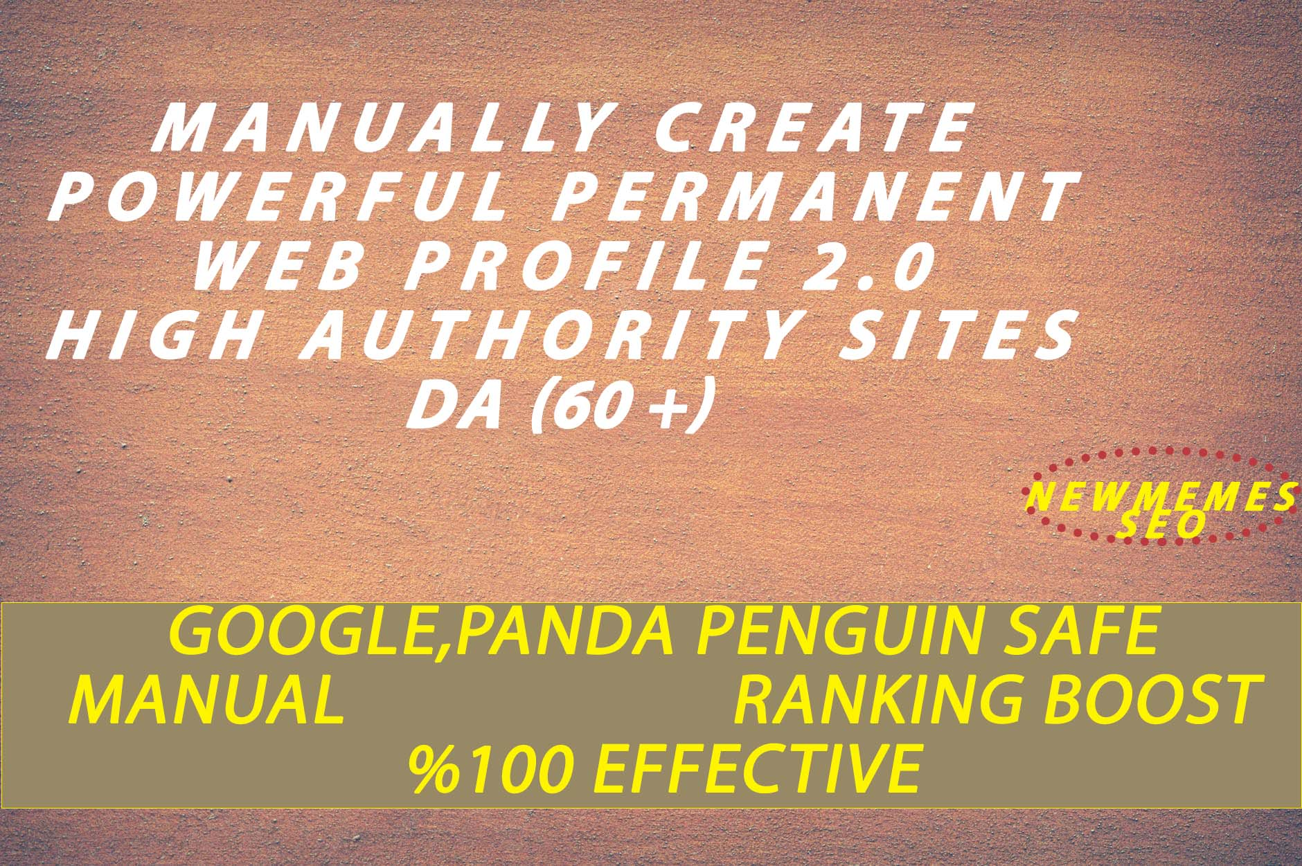 Create 10 Manual HIGH Authority Backlinks And Trust Links (DA 60+)