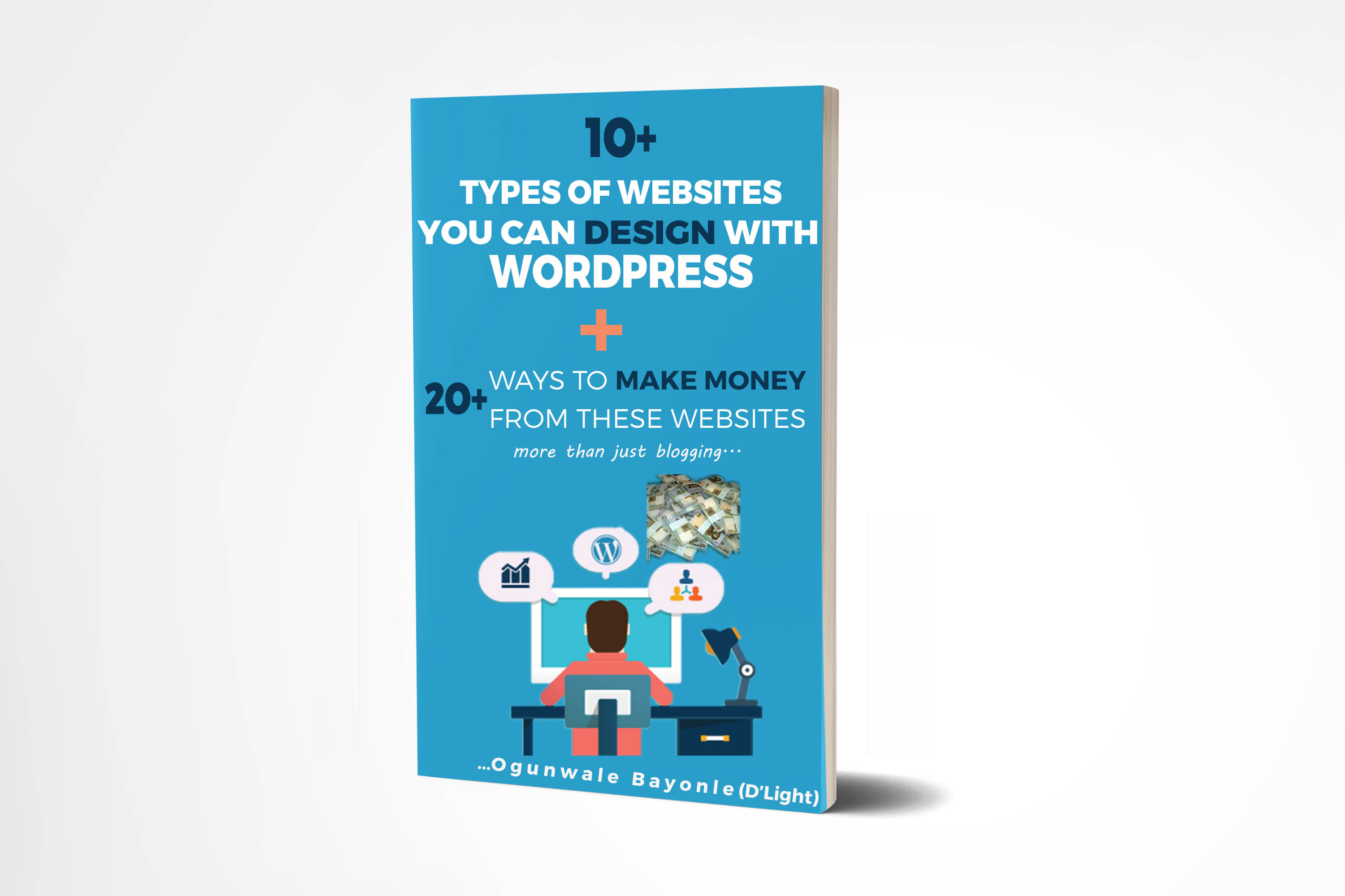 10+ types of wordpress websites plus 20+ ways to make money on them
